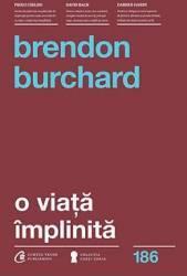 O viata implinita - Brendon Burchard