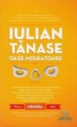 Oase migratoare - Iulian Tanase Carti