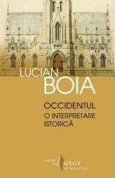 Occidentul O interpretare istorica - Lucian Boia