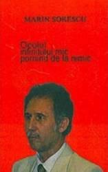 Ocolul Infinitului Mic Pornind De La Nimic - Marin Sorescu Carti