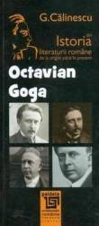 Octavian Goga Din Istoria Literaturii Romane De La Origini Pana In Prezent - G. Calinescu
