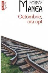 Octombrie ora opt - Norman Manea