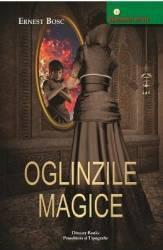 Oglinzile magice - Ernest Bosc