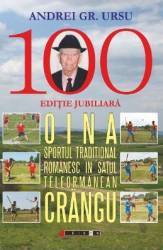 Oina Sportul Traditional Romanesc In Satul Teleormanean Crangu - Andrei Gr. Ursu