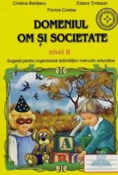 Om si societate - Nivel 2 - Cristina Beldeanu Estera Tintesan Florica Costea Carti