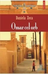 Omar cel orb - Daniela Zeca