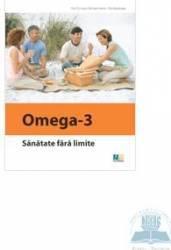 Omega-3 sanatate fara limite - Michael Hamm