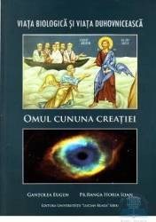 Omul cununa creatiei - Gantolea Eugen Ranga Horia Ioan