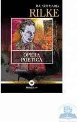 Opera poetica ed.2 - Rainer Maria Rilke