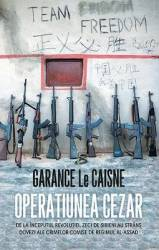 Operatiunea Cezar - Garance Le Caisne