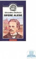 Opere alese - Alexandru Odobescu