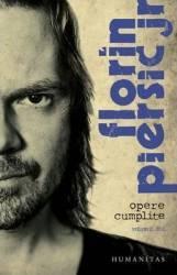 Opere cumplite Vol.2 - Florin Piersic Jr.