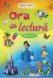 Ora de lectura Clasa a 3-a - Angelica Calugarita