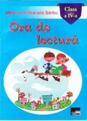 Ora de lectura cls 4 - Melania Antoaneta Sarbu