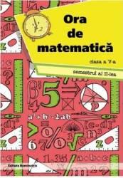 Ora de matematica - Clasa 5 - Semestrul 2 - Petre Nachila