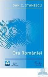 Ora Romaniei - Dan C. Stanescu Carti