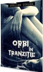 Orbi in tranzitie - Stelian Turlea