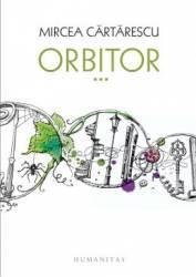 Orbitor vol.3 Aripa dreapta cartonat - Mircea Cartarescu