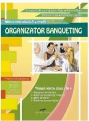 Organizator Banqueting Cls 11 - Constanta Brumar Ioana Sasu Adriana Bara Mariana Irimia Valentin Capota