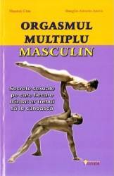 Orgasmul multiplu masculin - Mantak Chia Douglas Abrams Arava
