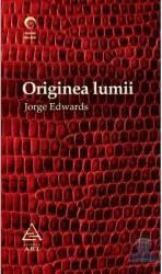 Originea lumii - Jorge Edwards