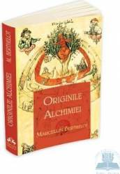 Originile Alchimiei - Marcellin Berthelot