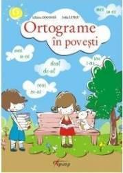 Ortograme In Povesti - Liliana Gogoasa Joita Lungu