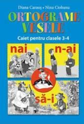 Ortograme vesele caiet pentru cls 3-4 - Diana Caraus Nina Ciobanu
