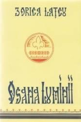 Osana Luminii - Zorica Latcu Carti