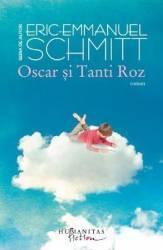 Oscar si Tanti Roz Ed.2012 - Eric Emmanuel Schmitt Carti