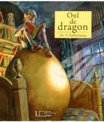 Oul de dragon - M.P. Robertson