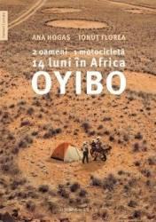 Oyibo 2 oameni 1 motocicleta 14 luni in Africa - Ana Hogas Ionut Florea
