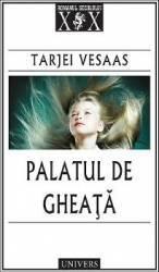Palatul de gheata - Tarjei Vesaas