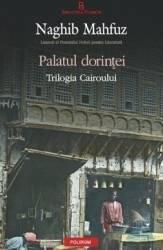 Palatul dorintei - Naghib Mahfuz Carti
