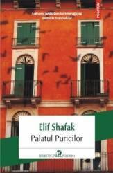 Palatul puricilor - Elif Shafak