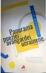Panorama Poeziei Avangardei Ucrainene - Leo Butnaru