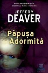 Papusa adormita - Jeffrey Deaver - Class Carti