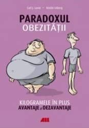 Paradoxul obezitatii - Carl J. Lavie Kristin Loberg
