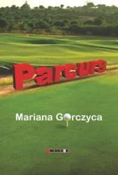 Parcurs - Mariana Gorczyca