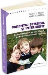 pret preturi Parentaj sensibil si inteligent - Daniel J. Siegel Mary Hartzell