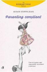 Parenting constient - Susan Stiffelman