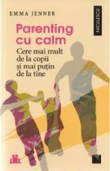 Parenting cu calm - Emma Jenner