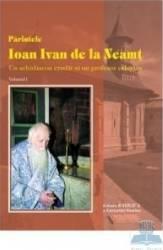 Parintele Ioan Ivan de la Nemat I+II Carti