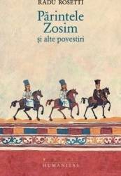 Parintele Zosim Si Alte Povestiri - Radu Rosetti