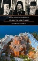 Parinti athoniti pe care i-am cunoscut - Damaschin Grigoriatul