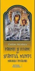 Parinti si icoane din Sfantul Munte - Costion Nicolescu