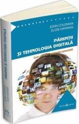 Parintii si tehnologia digitala - John Coleman Suzie Hayman