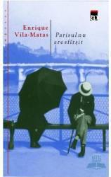 Parisul nu are sfarsit - Enrique Vila-Matas