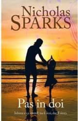 Pas in doi - Nicholas Sparks