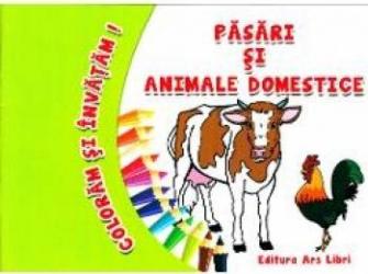 Pasari Si Animale Domestice Coloram Si Invatam